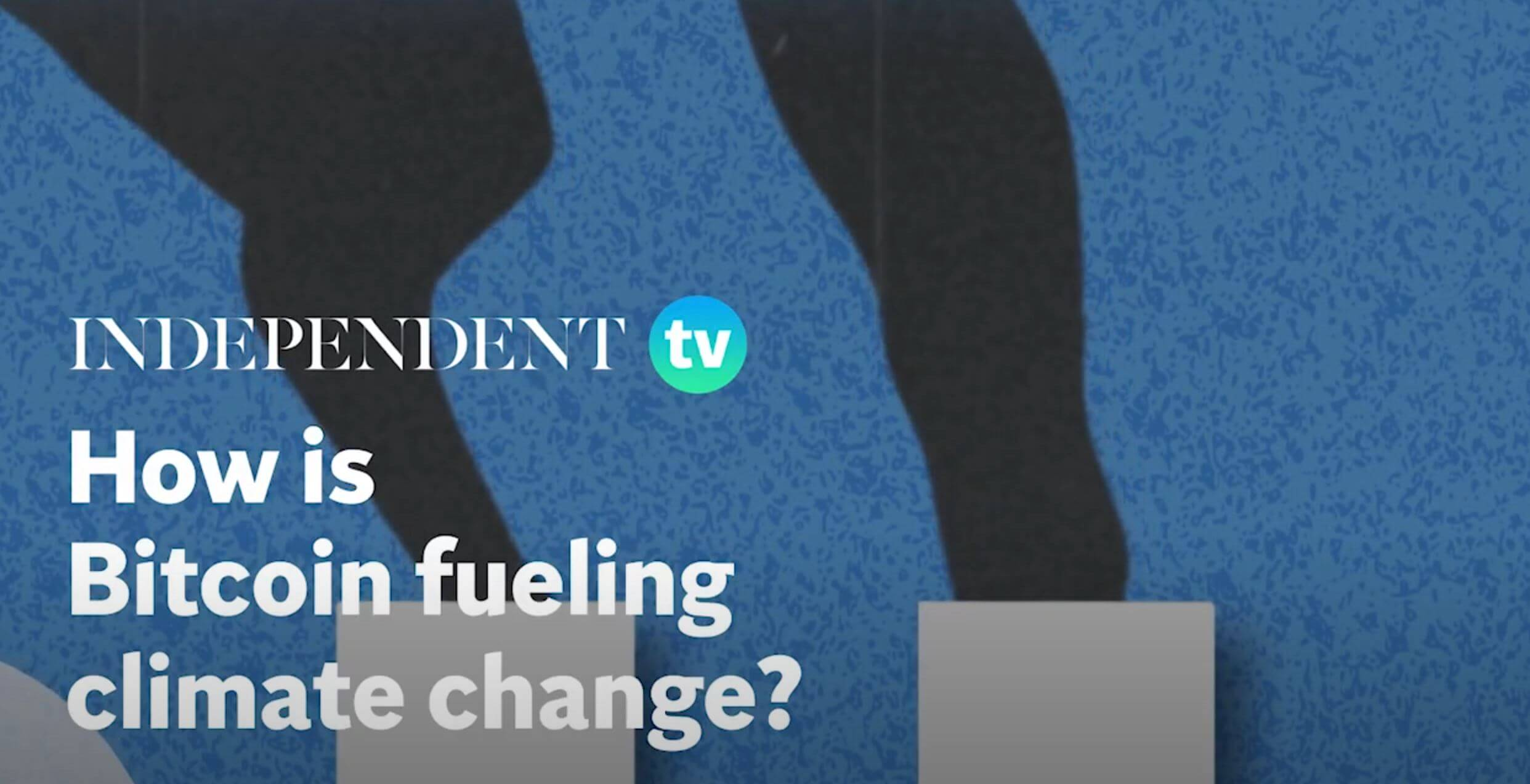The Independent – How is Bitcoin fueling climate change?